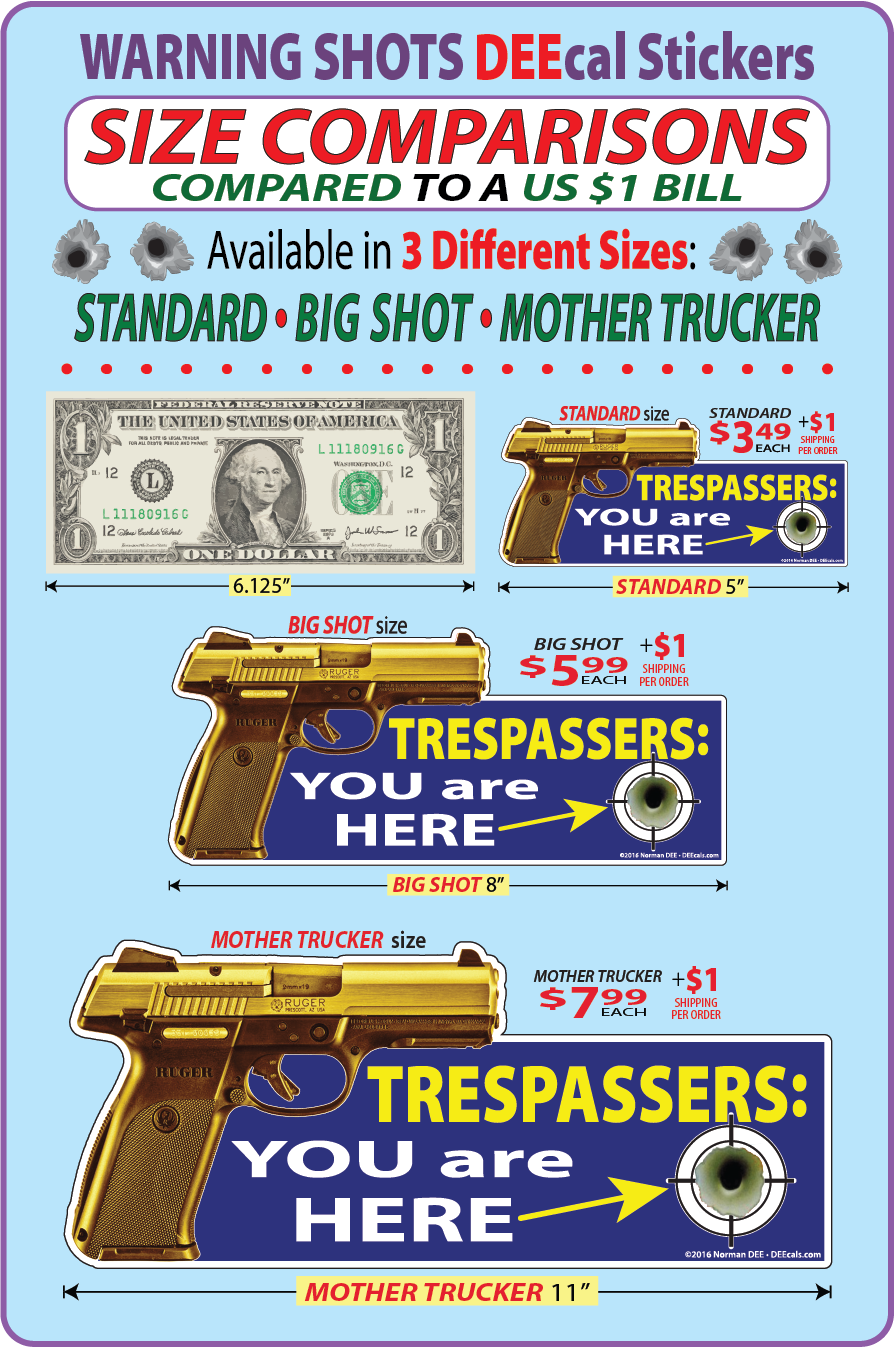 a size comparison comparing a sample 'Standard' Warning Shot ($3.49 + $1 shipping) at 5-inches, a sample 'Big Shot' Warning Shot ($5.99 + $1 shipping) at 8-inches, a sample 'Mother Trucker' Warning Shot ($7.99 + $1 shipping) at 11-inches & a $1 for scale