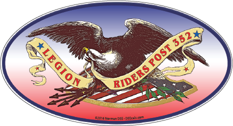 A DEEcal featuring an Eagle with outstretched wings, standing upon an American shield with olive branches & arrows in its claws. In its beak, it holds a banner that reads 'Legion Riders Post 352'.