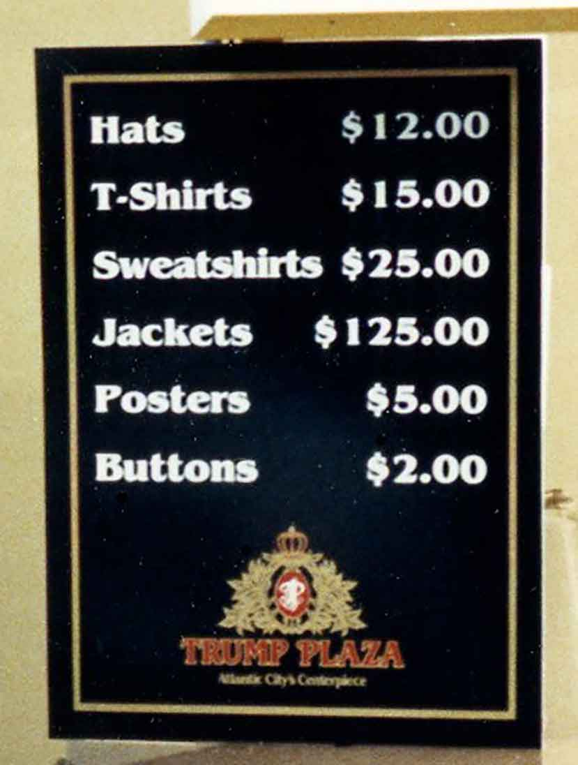 a sign laying out merchandise and their prices with the Trump Plaza logo beneath it