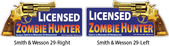 A digital sample of our Licensed Zombie Hunter DEEcal that depicts a Smith & Wesson 29 pointing the right & another pointing to the left