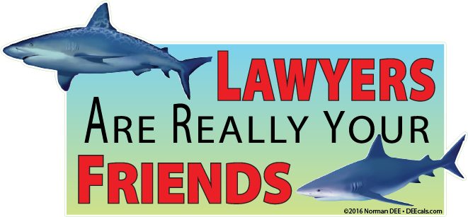 Lawyers Are Friends Lawyers, Friends, Lawyer, Attorney, Legal, Legality, Terms, Conditions, Service, Fine, Print