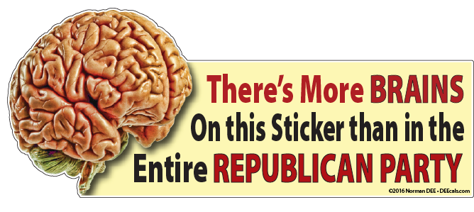 More Brains Than The Party republican, democrat, republicans, democrats, conservative, conservatives, liberal, liberals, brain, brains, brainpower, braindead, stupid, more