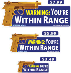 Within Range deecal, deecals, warning, youre, you are, you, are, within, within range, range, warning, shot, shots, warning shots, BerettaM9A3, Beretta M9A3, Beretta, M9A3