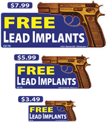 FREE Lead Implants deecal, deecals, free, free lead implants, free lead, lead, implant, implants, bullet, bullets, warning, shot, shots, warning shots, CZ75, CZ, 75, C, Z