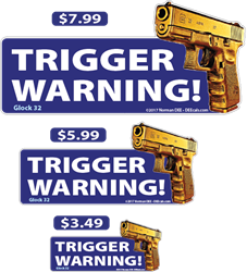 Trigger Warning! deecal, deecals, trigger, triggered, triggers, warning, trigger warning, trigger warnings, warnings, warning, shot, shots, warning shots, Glock 32, Glock, 32, Glock32