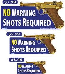 No Warning Shots Required deecal, deecals, no, none, require, required, warning, shot, shots, warning shots, Luger, WW2, pistol, handgun, hand gun