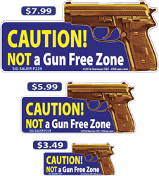 Not A Gun-Free Zone deecal, deecals, caution, gun, free, gun free, gun-free, zone, sig, sauer, p229, sigsauer, sigsauerp229, warning, shot, shots, warning shots