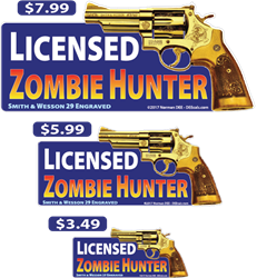 Licensed Zombie Hunter deecal, deecals, license, licensed, zombie, zombies, undead, walker, walkers, hunter, hunters, kill, killer, hunt, warning, shot, shots, warning shots, SmithAndWesson, Smith, Wesson, Smith&Wesson, 29, Smith And Wesson 29
