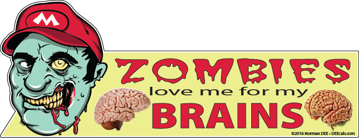 Zombies Love Me For My Brains zombie, zombies, love, brain, brains
