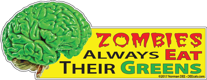 Zombies Always Eat Their Greens zombie, zombies, brain, brains, eat, eater, cannibal, green, greens, vegetables, food, meat, vegetable, meats, foods, meal, meals